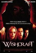 Nebezpečná přání (Wishcraft)
