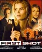 První výstřel (First Shot)