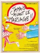 Nikdy před svatbou