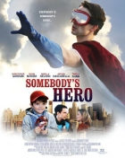 Man America (Somebody's Hero)