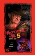 Noční můra v Elm Street 5: Dítě snu (A Nightmare on Elm Street 5: The Dream Child)