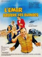 Emír má rád blondýnky (L'emir préfère les blondes)