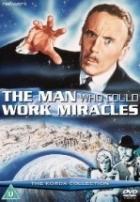 Muž, který činí zázraky  (Wellsovy zázraky)