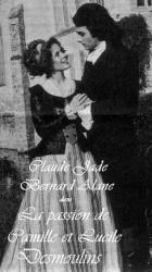 Les Amours sous la révolution: La passion de Camille et Lucile Desmoulins