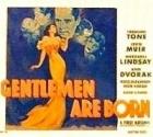 Gentlemen Are Born