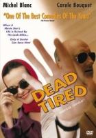 Velká únava (Grosse fatigue)