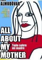 Vše o mé matce (Todo sobre mi madre / Tout sur ma mére)