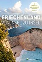 Krásy Řecka: Ostrovy (Griechenland von Insel zu Insel)