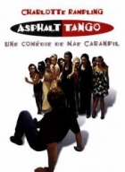 Asfaltové tango (Asphalt Tango)