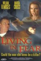 Žít ve strachu (Living in Fear)