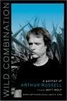 Arthur Russell: Riskantní kombinace (Wild Combination: A Portrait of Arthur Russell)