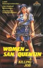 Ženy ze San Quentinu (Women of San Quentin)