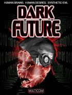 Temná budoucnost (Dark Future)
