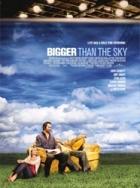 Ještě výš než nebe (Bigger Than the Sky)