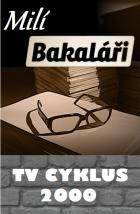 Milí Bakaláři