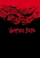 Upíři (Vampire Bats)