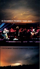 Čechomor - Proměny Tour 2003