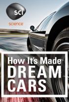 Jak se to dělá: Auta snů (How It's Made: Dream Cars)