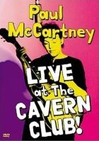 McCartney Paul - Live at the Cavern Club 1999
