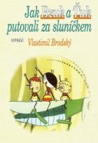 Jak Ťuk a Bzuk putovali za sluníčkem