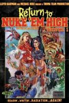 Návrat do atomového gymnázia, část 1 (Return to Nuke 'Em High Volume 1)