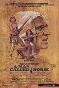 Triumf muže nazývaného kůň (Triumphs of a Man Called Horse)