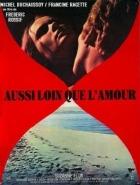 Tak daleko jako láska (Aussi loin que l'amour)