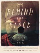 Za vší tou krví (Behind the Blood)