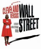 Cleveland Versus Wall Street (Cleveland Versus Wall Street - Mais mit dä Bänkler)