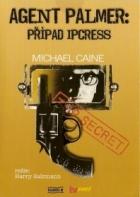 Agent Palmer : Případ Ipcress