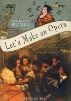 Jak se dělá opera (Let's Make an Opera)