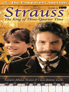 Strauss: The King of 3/4 Time