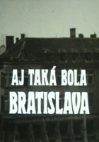Aj taká bola Bratislava