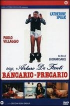 Trampoty bankovního úředníčka (Rag. Arturo De Fanti, bancario - precario)