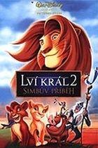 Lví král 2: Simbův příběh (The Lion King: Simba's Pride)