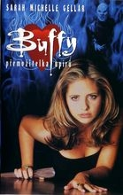Buffy, přemožitelka upírů (Buffy the Vampire Slayer)