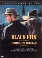 Černý lišák: Lidé dobří a zlí (Black Fox: Good Men and Bad)