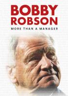 Bobby Robson – Víc než jen trenér