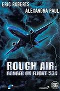 Let 534 v ohrožení (Rough Air: Danger on Flight 534)