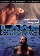 Muž a dvě ženy (Lake Consequence: A Man & Two Women)