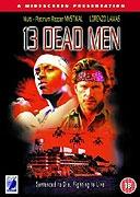 13 mrtvých mužů (13 Dead Men)