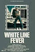 Muž v kamiónu (White Line Fever)
