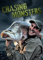 Lovec rybích obrů (Chasing Monsters)