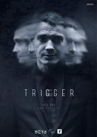 Provokatér (Trigger)