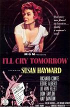 Zítra budu plakat (I'll Cry Tomorrow)