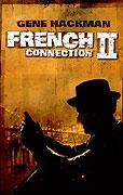 Francouzská spojka 2: Dopadení (French Connection II)