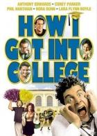Jak se dostat na vysokou (How I Got Into College)