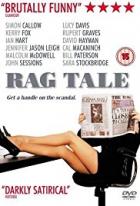 I slova zabíjí (Rag Tale)