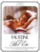 Faustine a krásné léto (Faustine et le bel été)