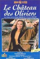Zámek Olivierů (Le château des Oliviers)